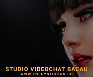 Videochat la Enjoy Studios din Bacau